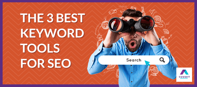 The 3 Best Keyword Tools for SEO