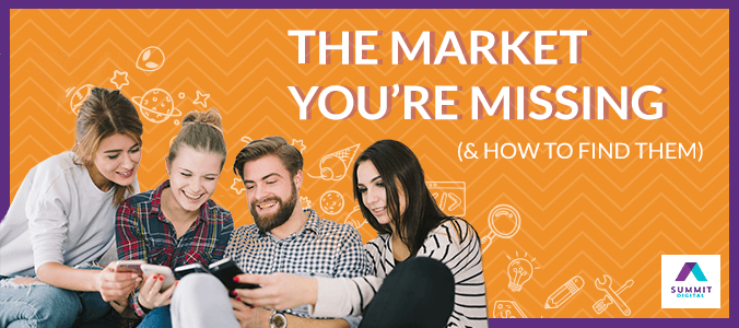 The Market You're Missing (& How to Find Them)